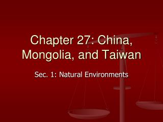 Chapter 27: China, Mongolia, and Taiwan