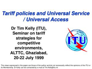 Tariff policies and Universal Service  / Universal Access