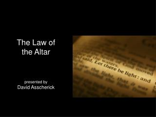 The Law of the Altar