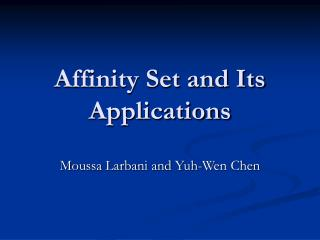 Affinity Set and Its Applications