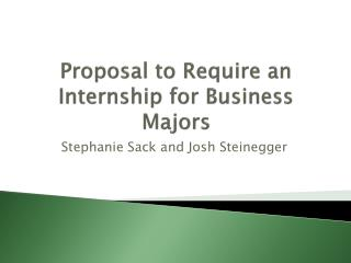 Proposal to Require an Internship for Business Majors