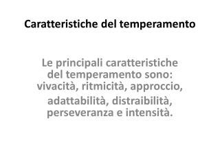 Caratteristiche del temperamento