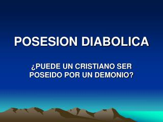 POSESION DIABOLICA