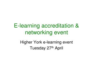 E-learning accreditation & networking event