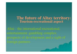 The future of Altay territory :
