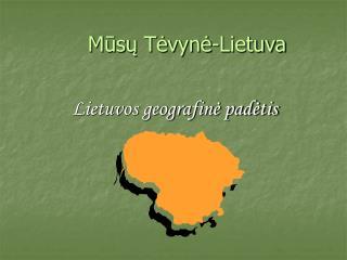 Mūsų Tėvynė-Lietuva
