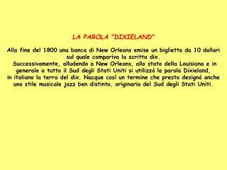 """LA PAROLA """"DIXIELAND"""""""