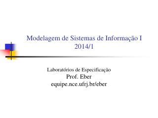 Modelagem de Sistemas de Informação I 2014/1
