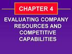 EVALUATING COMPANY RESOURCES AND COMPETITIVE CAPABILITIES