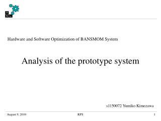Hardware and Software Optimization of BANSMOM System