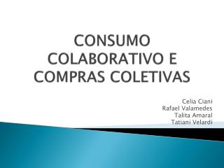 CONSUMO COLABORATIVO E COMPRAS COLETIVAS