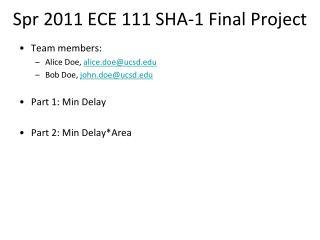 Spr 2011 ECE 111 SHA-1 Final Project