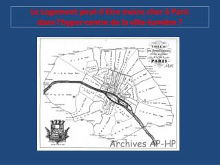 Le Logement peut-il être moins cher à Paris  dans l'hyper-centre de la ville-lumière ?