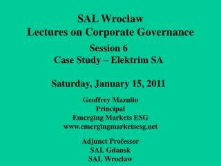 Session 6 Case Study – Elektrim SA Saturday, January 15, 2011