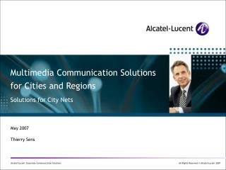 Multimedia Communication Solutions for Cities and Regions Solutions for City Nets
