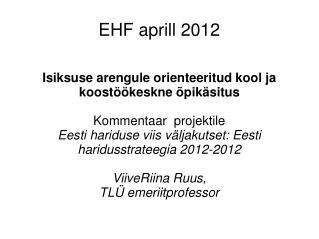 EHF aprill 2012