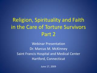 Religion, Spirituality and Faith in the Care of Torture Survivors Part 2