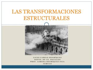 LAS TRANSFORMACIONES ESTRUCTURALES