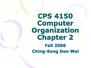 CPS 4150 Computer Organization Chapter 2