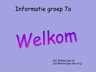 Informatie groep 7a