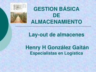LAY-OUT DE ALMACENES.