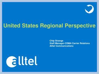Chip Strange Staff Manager-CDMA Carrier Relations Alltel Communications