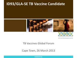ID93/GLA-SE TB Vaccine Candidate