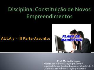 Disciplina: Constituição de Novos Empreendimentos