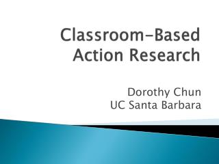 Classroom-Based Action Research