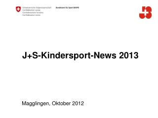 J+S-Kindersport-News 2013