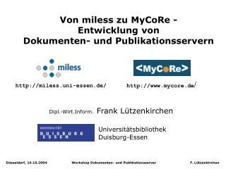 Von miless zu MyCoRe - Entwicklung von  Dokumenten- und Publikationsservern