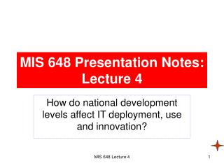 MIS 648 Presentation Notes: Lecture 4