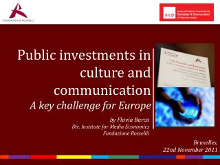 Public investments in culture and communication A key challenge for Europe