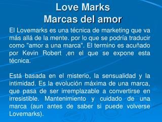 Love Marks Marcas del amor