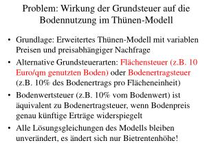 Problem: Wirkung der Grundsteuer auf die Bodennutzung im Thünen-Modell