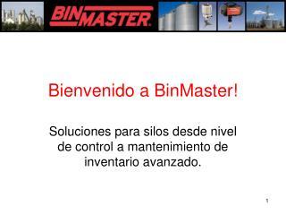 Bienvenido a BinMaster!
