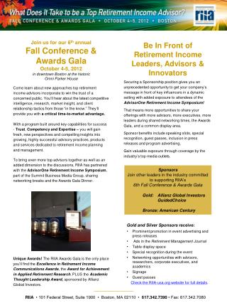 Join us for our 6 th  annual  Fall Conference & Awards Gala October 4-5, 2012