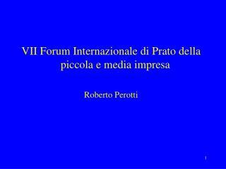 VII Forum Internazionale di Prato della piccola e media impresa Roberto Perotti