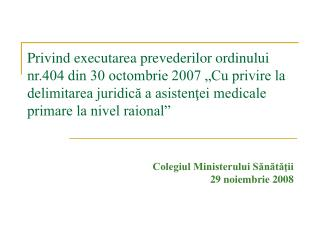Colegiul Ministerului Sănătăţii  29  noiembrie 2008