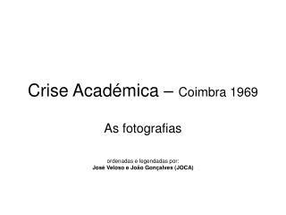 Crise Acad mica   Coimbra 1969