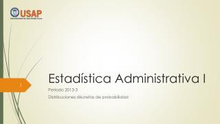 Estad�stica Administrativa I