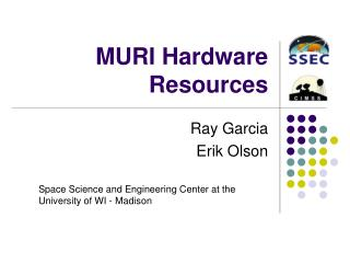 MURI Hardware Resources