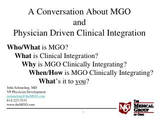 A Conversation About MGO and  Physician Driven Clinical Integration