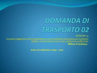 DOMANDA DI  TRASPORTO 02