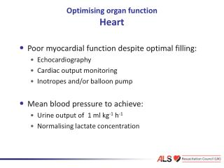 Optimising organ function Heart
