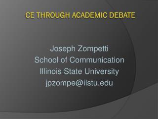 CE Through Academic Debate