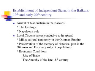 Establishment of Independent States in the Balkans 19 th  and early 20 th  century
