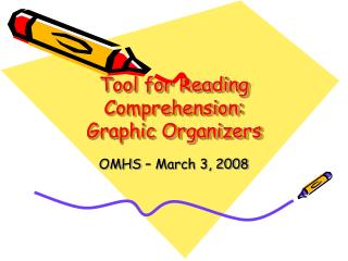 Tool for Reading Comprehension: Graphic Organizers