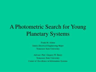 A Photometric Search for Young Planetary Systems