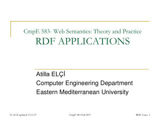 CmpE 583- Web Semantics: Theory and Practice RDF  APPLICATIONS
